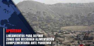 zonas que recibirán alimentación complementaria ante pandemia
