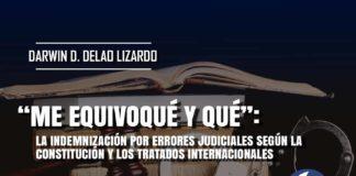 La indemnización por errores judiciales según la constitución y los tratados internacionales