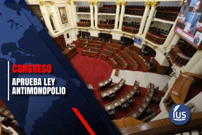 Congreso aprueba ley antimonopolio