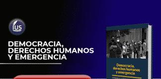 Democracia, derechos humanos y emergencia