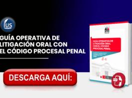Guía Operativa de Litigación Oral con el Código Procesal Penal