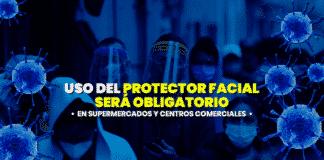 Desde hoy uso del protector facial será obligatorio en supermercados y centros comerciales