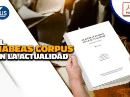 El Hábeas Corpus en la actualidad