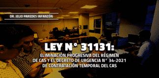 eliminación progresiva del régimen de CAS y el Decreto de Urgencia N° 34-2021 de contratación temporal del CAS