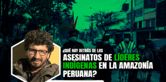 ¿Qué hay detrás de los asesinatos de líderes indígenas en la Amazonía peruana?