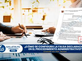 ¿Cómo se configura la falsa declaración en el procedimiento administrativo?