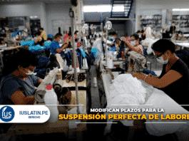 Modifican plazos para la suspensión perfecta de labores