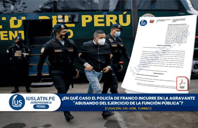 """En qué caso el Policía De Franco incurre en la agravante """"abusando del ejercicio de la función pública"""