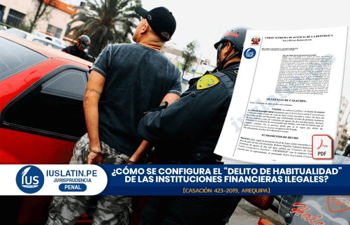 """Cómo se configura el """"delito de habitualidad"""" de las instituciones financieras ilegales"""
