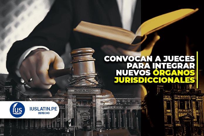 Convocan a jueces para integrar nuevos órganos jurisdiccionales
