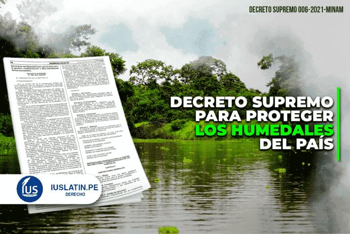 Decreto Supremo para proteger los humedales del país