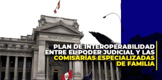 Disponen la implementación del Plan de Interoperabilidad en las Cortes Superiores de Justicia a nivel nacional