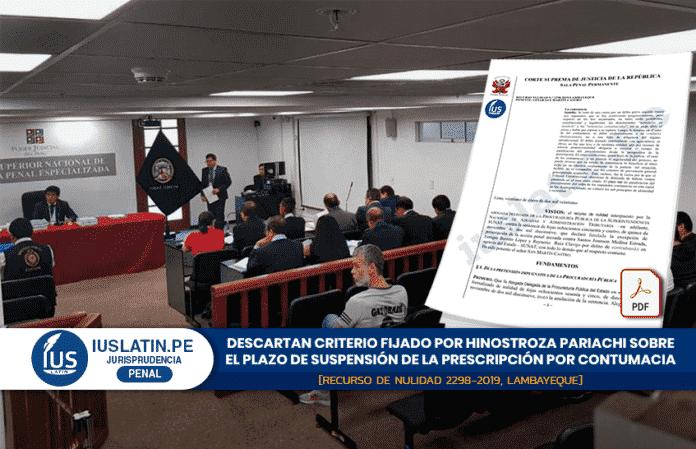 Descartan criterio fijado por Hinostroza Pariachi sobre el plazo de suspensión de la prescripción por contumacia