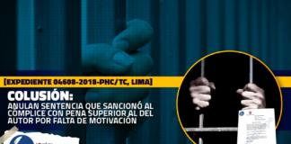 anulan sentencia que sancionó al cómplice con pena superior al del autor por falta de motivación