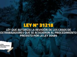 Ley que autoriza la revisión de casos de extrabajadores separados de los ceses colectivos