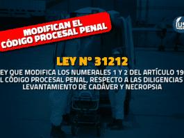Modifican el Código Procesal Penal sobre diligencias en el levantamiento de cadáver y necropsia