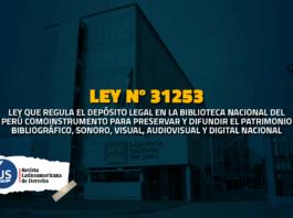 Ley 31253 Ley que regula el depósito legal en la Biblioteca Nacional del Perú