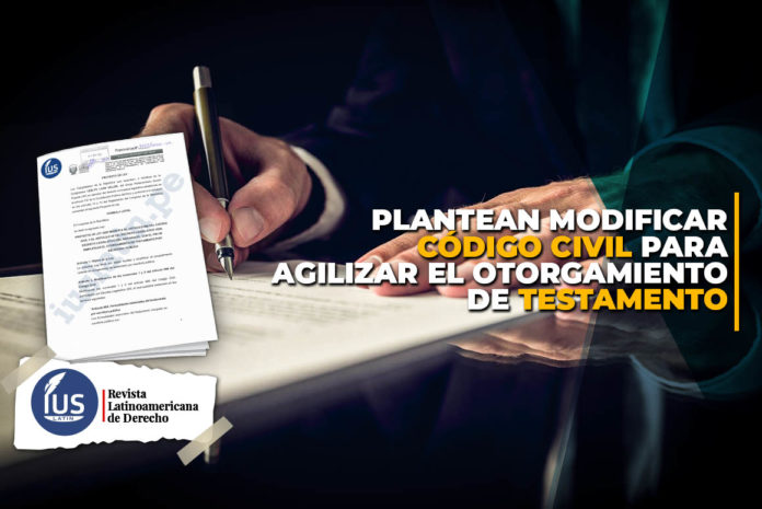 Plantean modificar Código Civil para agilizar el otorgamiento de testamento