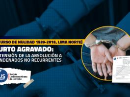 Hurto Agravado: extensión de la absolución a condenados no recurrentes