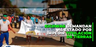 Kichwas demandan al Estado por impedir titulación de tierras