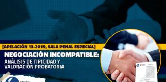 Negociación incompatible análisis de tipicidad y valoración probatoria