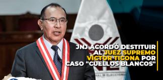 """JNJ acordó destituir al juez supremo Víctor Ticona por caso """"Cuellos Blancos"""""""