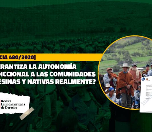 Se garantiza la autonomía jurisdiccional a las comunidades campesinas y nativas realmente