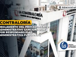 Contraloría: Reglamento del procedimiento administrativo sancionador por responsabilidad administrativa funcional