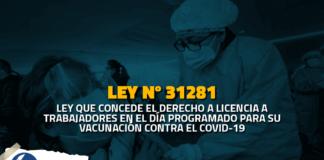 Ley 31334: Trabajadores tendrán licencia con goce en el día que se vacunen contra la COVID-19