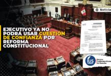 Ejecutivo ya no podrá usar cuestión de confianza por reforma constitucional