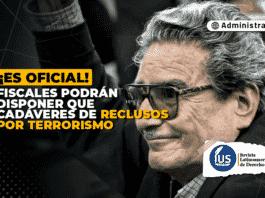 Fiscales podrán disponer que cadáveres de reclusos por terrorismo sean incinerados