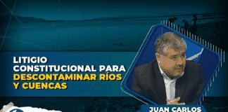 Litigio constitucional para descontaminar ríos y cuencas