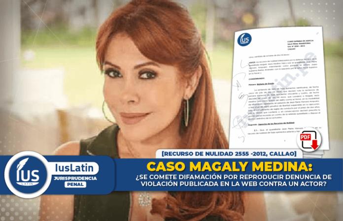 Caso Magaly Medina: ¿se comete difamación por reproducir denuncia de violación publicada en la web contra un actor