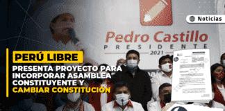 Perú Libre presenta proyecto para incorporar Asamblea Constituyente y cambiar Constitución