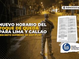 Nuevo horario del toque de queda para Lima y Callao