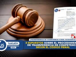 3 supuestos sobre el procedimiento de transferencia de competencia según el Código Penal
