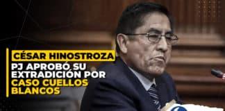 César Hinostroza PJ aprobó su extradición por caso Cuellos Blancos
