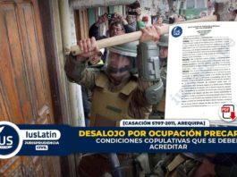 Desalojo por ocupación precaria condiciones copulativas que se deben acreditar