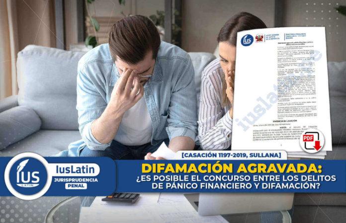 Difamación agravada ¿es posible el concurso entre los delitos de pánico financiero y difamación