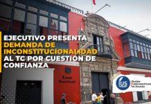 Ejecutivo presenta demanda de inconstitucionalidad al TC por cuestión de confianza