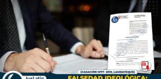 Falsedad ideológica tribunal superior debe pronunciarse sobre el objeto civil casación 1077- 2019
