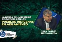 La deuda del Ministerio de Cultura con los pueblos indígenas en aislamiento