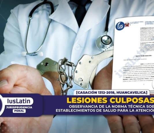 Lesiones culposas observancia de la norma técnica sobre establecimientos de salud para la atención médica
