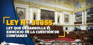 Ley 31355 Ley que desarrolla el ejercicio de la cuestión de confianza