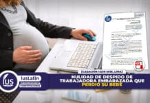 Nulidad de despido de trabajadora embarazada que perdió su bebé