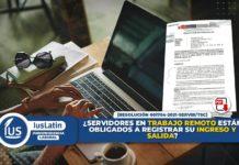 ¿Servidores en trabajo remoto están obligados a registrar su ingreso y salida?