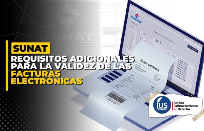 requisitos adicionales para la validez de las facturas electrónicas